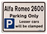 Alfa Romeo 2600 Car Owners Gift| New Parking only Sign | Metal face Brushed Aluminium Alfa Romeo 2600 Model